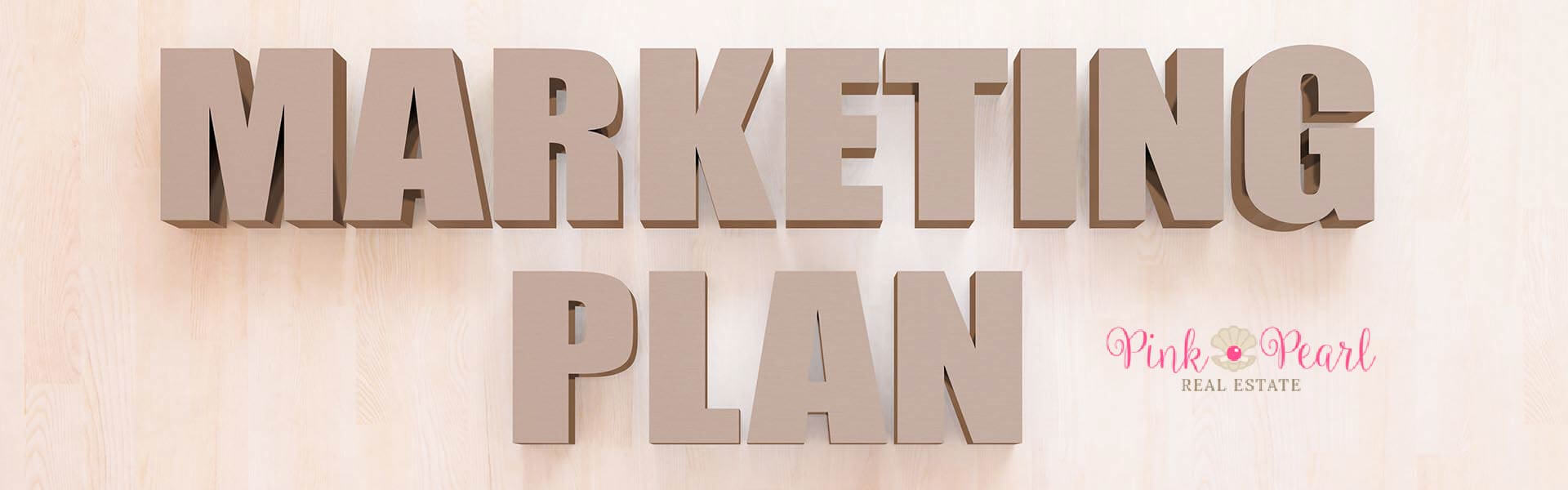 Marketing Plan by Pink Pearl Real Estate