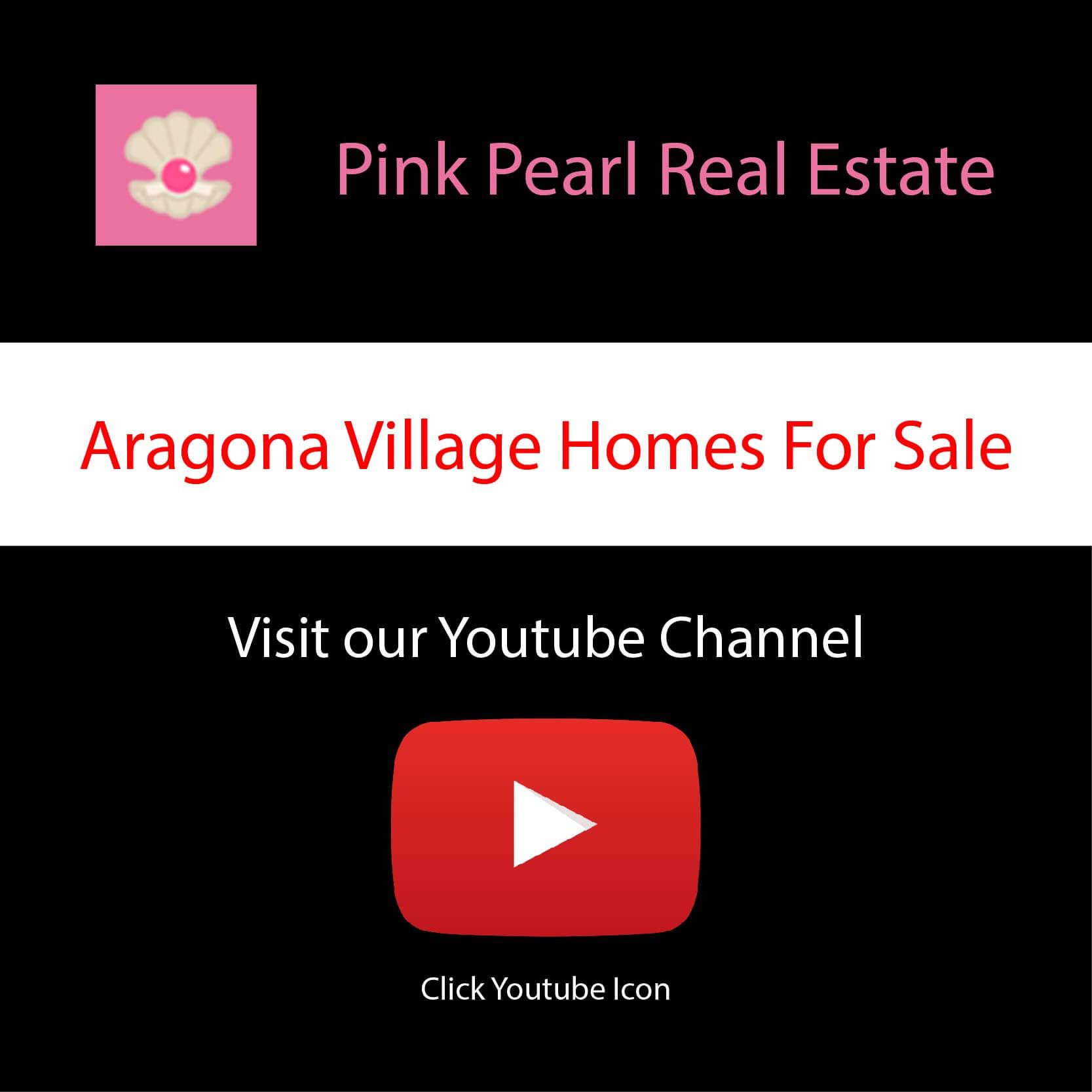 Visit Aragona Village Homes For Sale on Youtube